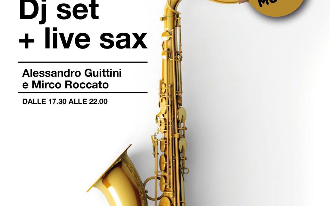 DJ Set + Live Sax